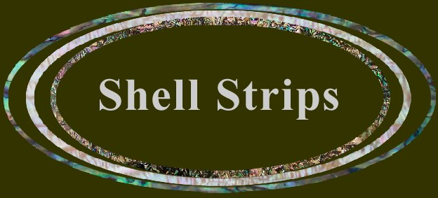 Shell strips